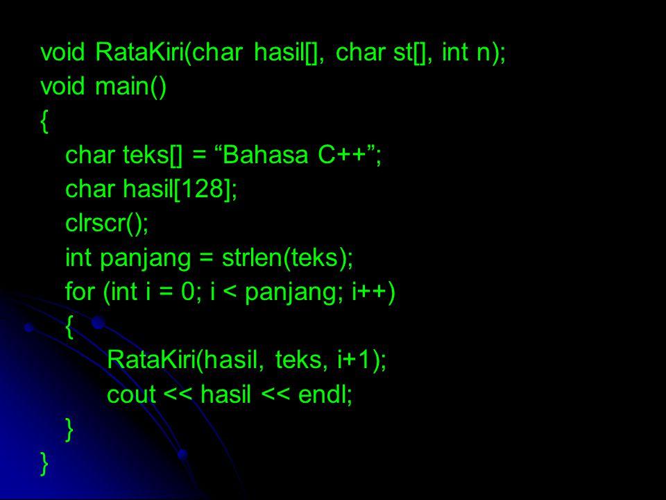void RataKiri(char hasil[], char st[], int n);